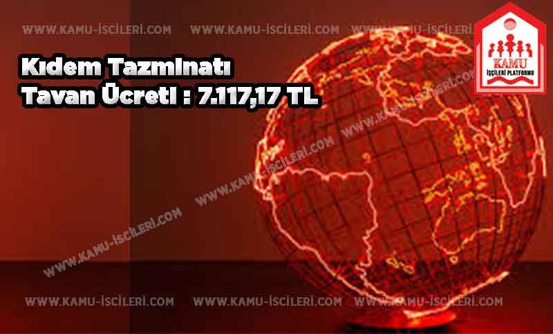 2020 Yılı Kıdem Tazminatı Tavan Ücreti 7.117,17 TL